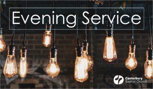 Evening Service @ Lower Hall