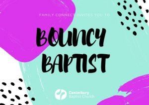 Bouncy Baptist @ Main Building