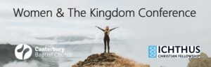 Women & The Kingdom Conference @ Main Building