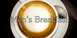 Men's Breakfast @ Lime Tree Café